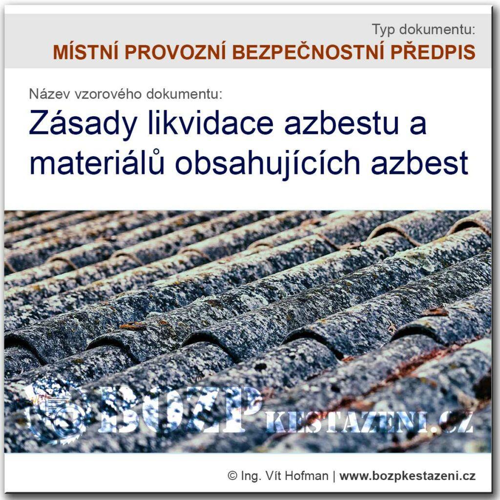 Místní provozní bezpečnostní předpis pro práce s azbestem
